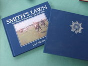 Smith's Lawn: The History Of Guards Polo Club 1955-2005