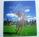 Great Polo Clubs Of The World SOLD - Image 1