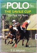 Polo The Savile Cup: The First 100 Years